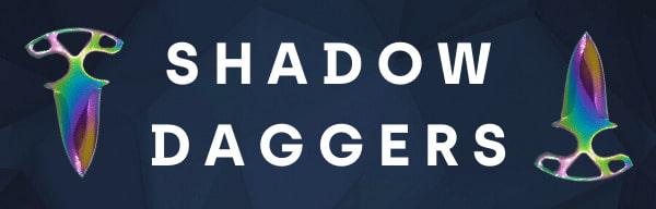 Catégorie Shadow Daggers